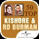 50 Top Kishore Kumar & RD Burman Old Hindi Songs by Universal Music India