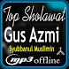 Top Shalawat Gus Azmi Offline by TMei DevApp