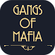 GANGS of MAFIA by AsWeShare