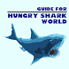 Guide for Hungry Shark World by BestGameGuide2016