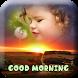 Good Morning Photo Frame by Photo Frame Development
