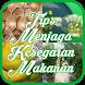 Tips Menjaga Kesegaran Makanan by InfoMenarik Apps