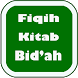 Fiqih Islam Bab Bid'ah Hurafah by Empiris.GS