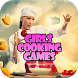Cooking Games For Girls by gotothegame