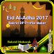 Eid Al-Adha 2017 (Bakrid DP Maker)
