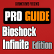 Pro Guide - Bioshock Inf. Edn. by Shrinktheweb S.A.