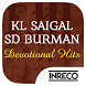Bhakti Songs - Saigal & Burman by The Indian Record Mfg. Co. Ltd.