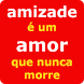 Frases de Amizade by Free Apps !