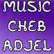 Cheb Adjel أغاني الشاب العجال by Dev-One
