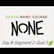 None: Day 8-Seg 2-Quiz 5