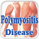 Polymyositis Disease by Droid Clinic