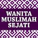 Wanita Muslimah Sejati by Semangat
