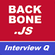 back bone js interview questions by Trending Developers