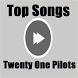 Top Songs - Twenty One Pilots
