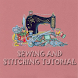 Sewing And Stitching Tutorial