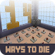 Map Ways to Die For MCPE by Chokechai
