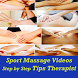 Sport Massage VIDEOs Tips by Veidehi Sukla