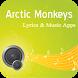 The Best Music & Lyrics Arctic Monkeys by Changkuril3ung MediaDev