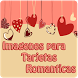 Imagenes tarjetas romanticas