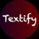 Textify
