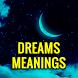 Dreams Meanings (Free App) by XIGLA SOFTWARE