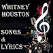 Whitney Houston Songs&Lyrics by CactusDeveloper