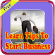 Learn Tips To Start Business by Phyt4