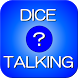 (Group blind date)Dice Talking by bomberhead_lab