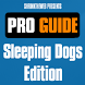 Pro Guide - Sleeping Dogs Edn. by Shrinktheweb S.A.
