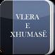 Vlera e Xhumase by Xhamia-Fier