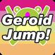 ゲロイドジャンプ Geroid Jump by ドルラボ(DoruLab)