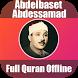Abdelbasset Abdessamad & Full Quran offline