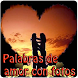 Palabras de amor con fotos by Entertainment LTD Apps