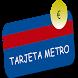 Tarjeta Metro by PelonDev