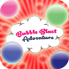 Bubble Blast Adventure by Happy2play