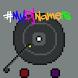 #MyDjNameIs (Unreleased) by All Nighter Games