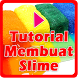 Tutorial Membuat Slime by DanMedia