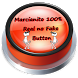 Marcianito 100% Real no Fake Button by Sound Effects Entertainment