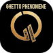Ecoutez Ghetto Phénomène by Bengbengapps