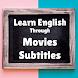 Learn English through Movies subtitles
