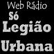 Rádio Só Legião Urbana by Rede Web Rádios