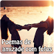 Poemas de amizade com fotos by Entertainment LTD Apps