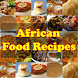 African Food Recipes by akutresno
