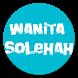 Tips Menjadi Wanita Solehah by Aj Application