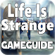 Guide Life is Strange by World Cheat Apps