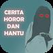 Cerita Horor & Hantu 51 by Sekarung Barokah Studio