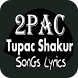 2pac (Tupac Shakur) Lyrics by Maroendaz