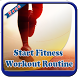 Start Fitness Workout Routine by Phyt4