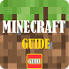 Guide For Minecraft by Super Game Dev
