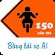 150 Câu thi bằng lái xe A1 by Tien Vu